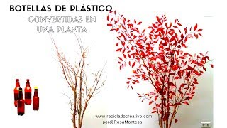 Cómo hacer un árbol con botellas de plástico - How to make a tree out of recycled plastic bottles