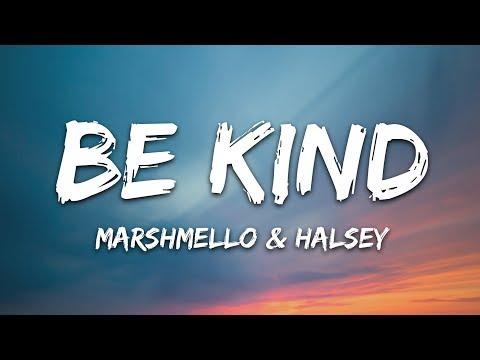 Marshmello Halsey - Be Kind