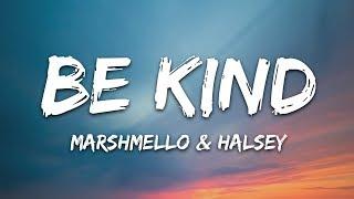 Download song Marshmello & Halsey - Be Kind (Lyrics)