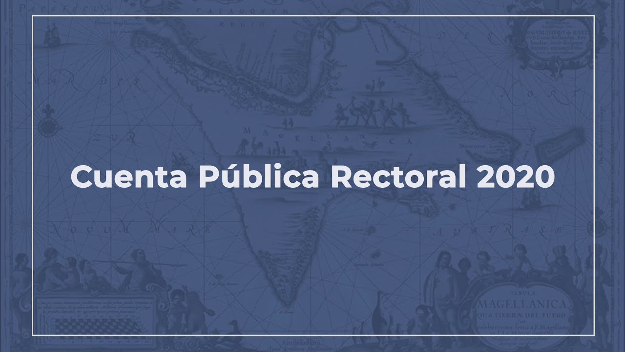 Rector Dr. Juan Oyarzo Pérez - Cuenta Pública UMAG 2020