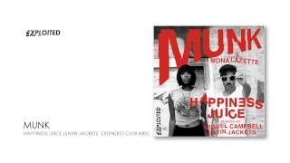 Munk - Happiness Juice (Satin Jackets Extended Club Mix) | Exploited
