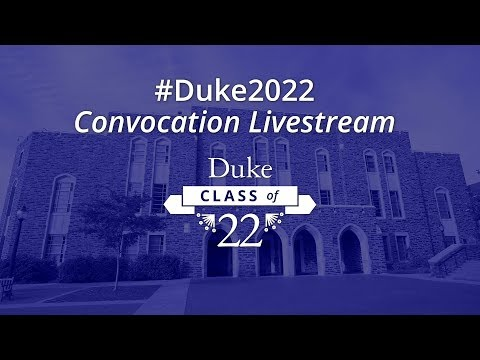 Duke Convocation 2018 - Livestream