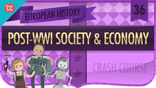 Post-World War I Recovery: Crash Course European History #36