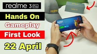 Realme 3 Pro First Look Hand On With Fortnite Gameplay Camera Test Price Launch Date