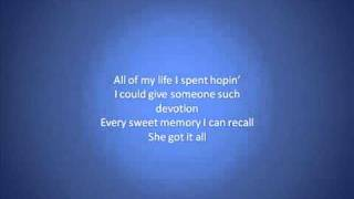 She's Got it All - Kenny Chesney [LYRICS+MP3 DOWNLOAD]