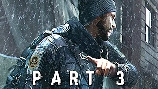 The Division Walkthrough Gameplay Part 3 - Going Rogue (PS4 Xbox One)