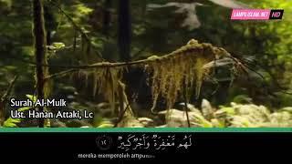 Download Lagu Surah Al-Mulk - Ust. Hanan Attaki, Lc mp3