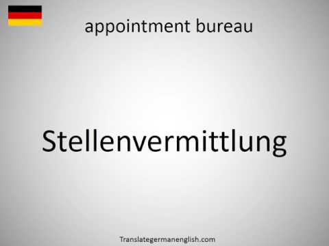How To Say Appointment Bureau In German?