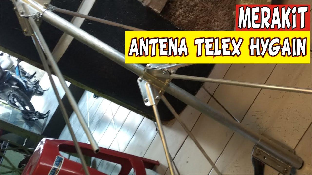 MERAKIT SENDIRI ANTENA TELEX HYGAIN - YouTube