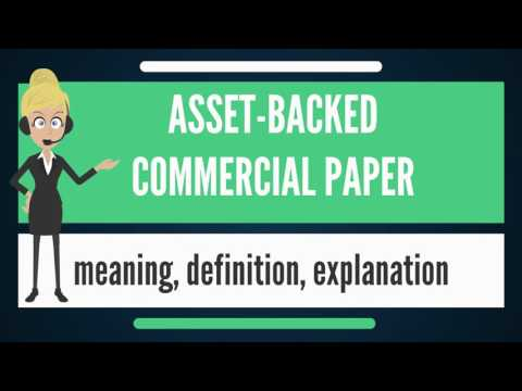 What is ASSET-BACKED COMMERCIAL PAPER? What does ASSET-BACKED COMMERCIAL PAPER mean?