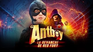 Antboy – La revanche de Red Fury Bande Annonce Officielle HD