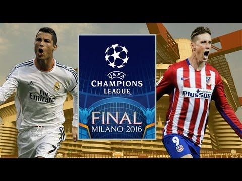 UEFA Champions League Final Milan 2016  Real Madrid vs Atletico Madrid 28/05/2016  Promo/Preview