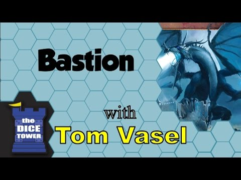 Bastion Review - with Tom Vasel