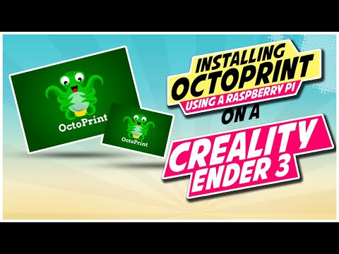 How to Install Octoprint on a Creality Ender 3