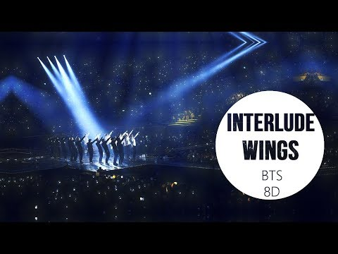 BTS (방탄소년단) - INTERLUDE : WINGS [8D + CONCERT VER USE HEADPHONES] 🎧