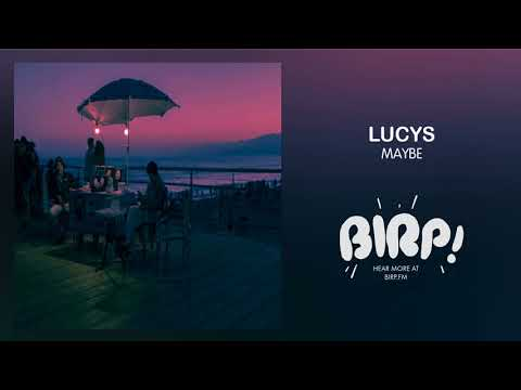 Lucys - Maybe