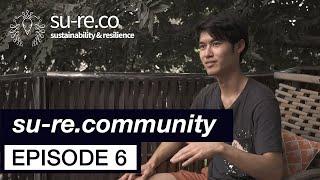 su-re.community #6 -  Converting Biomass for Sustainable World (ft. Tokyo University Student)