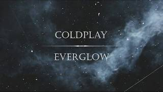 Gambar cover Coldplay - Everglow (Letra traducida)