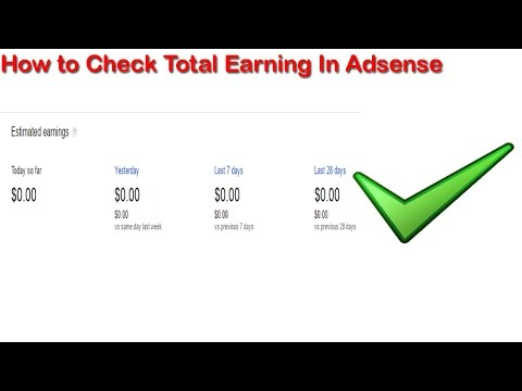 Adsense Estimated Earning Show Zero - How To Check Total Earning [solved]