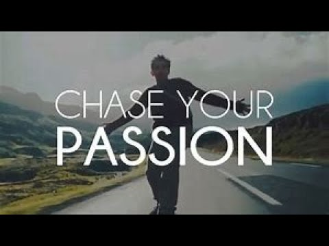 CHASE YOUR PASSION - Motivation ( Secret Life Of Walter Mitty Tribute )