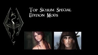 Mods To Make Characters Look Amazing! (SKYRIM SPECIAL EDITION)