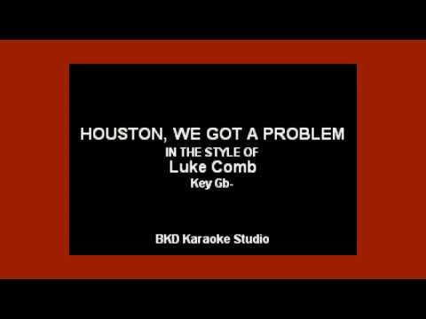 Luke Combs - Houston, We Got A Problem (Karaoke with Lyrics)