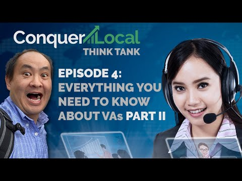 Conquer Local Think Tank | With Dennis Yu | Episode 4 Everything You Need to Know About VAs Part II