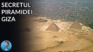 Secretul din spatele Piramidei Giza