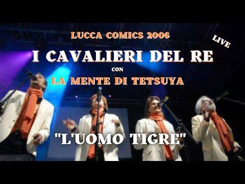 Tiger Man - La Mente di Tetsuya & I Cavalieri del Re - Lucca 2006