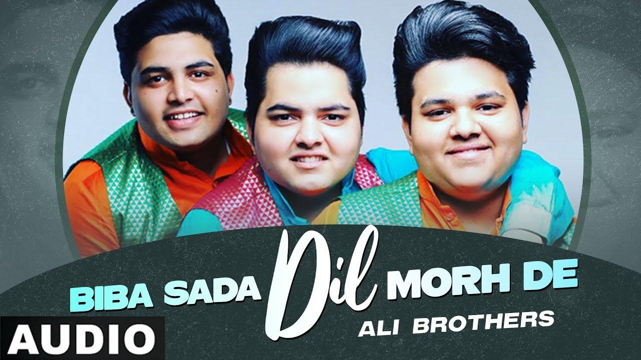 Biba Sada Dil (Full Audio) | Ali Brothers | Exclusive Punjabi Song on NewSongsTV & Youtube | Speed Records