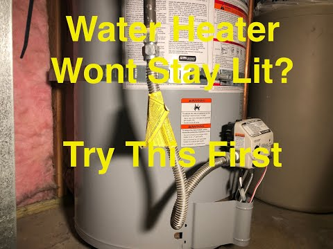 Water Heater Won't Stay Lit     [TRY THIS FIRST]