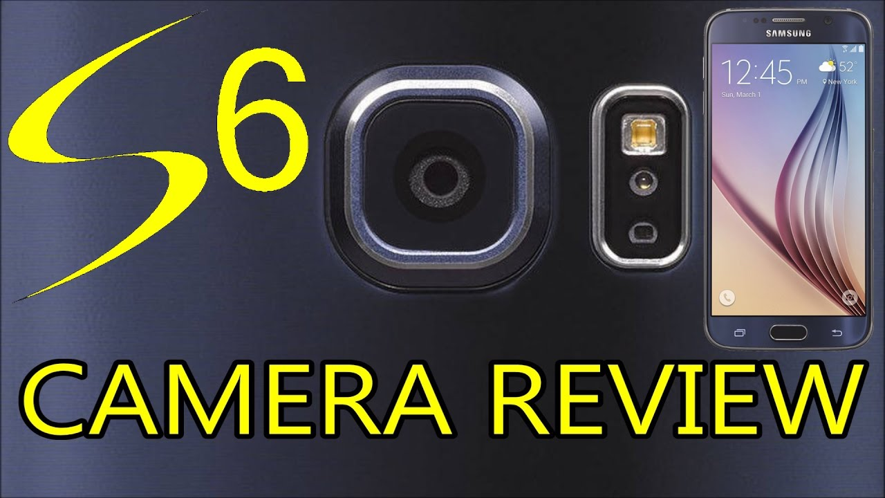 Samsung Galaxy S6 Camera Test