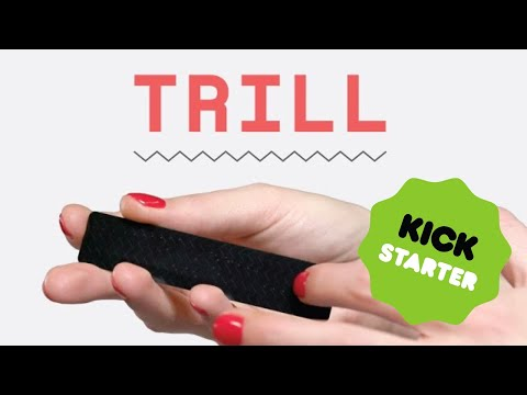 Trill: Touch Sensing for Makers
