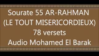 Mohamed El Barak sourate 055 Ar-Rahman vo by tiss38din