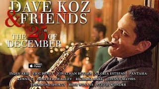 Dave Koz: O Holy Night (feat. Jonathan Butler)