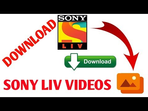 How To Download SONY LIV App Videos Best Trick 2019