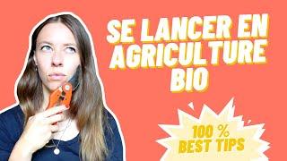 COMMENT SE RECONVERTIR DANS L'AGRICULTURE ?