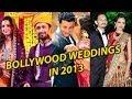 Bollywood Celebs Weddings In 2013