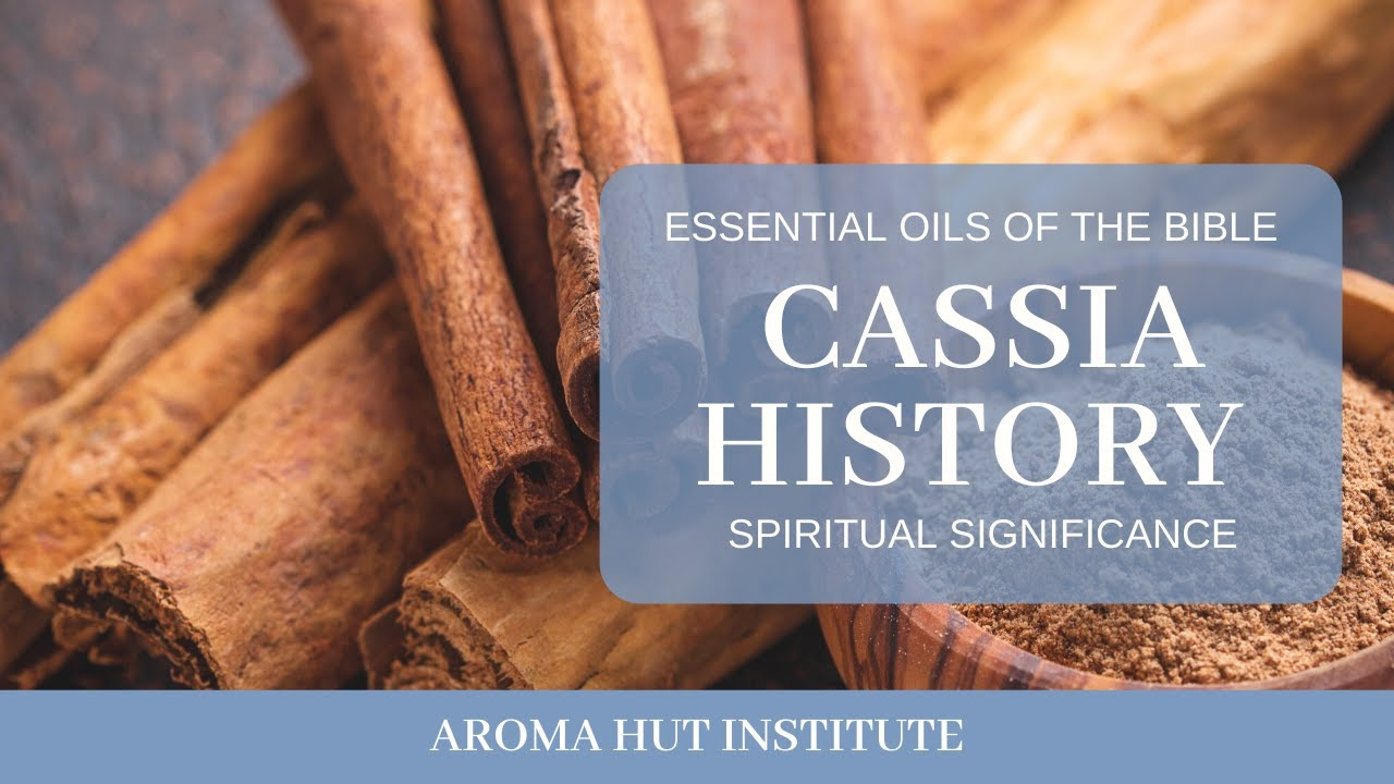 Cassia Oil History and Spiritual Significance - Holy Anointing Oil Exodus 30