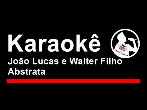 João Lucas e Walter Filho Abstrata Karaoke