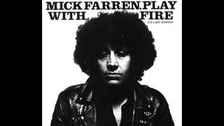 Mick Farren - Play With Fire (The Rolling Stones Cover)