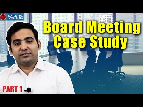 CS Executive | CA Final | Board Meeting Case Study - Part 1 | By Advocate Sanyog Vyas | Law Lectures