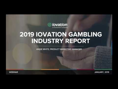 2019 Gambling Industry Report Highlights