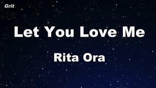Let You Love Me - Rita Ora Karaoke 【No Guide Melody】 Instrumental