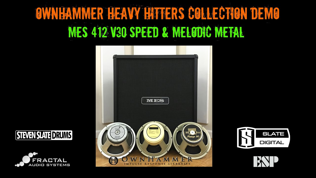 Ownhammer 'Heavy Hitters Collection' MES 412 V30 metal demo (axe fx, ESP  Eclipse, LTD KH602 & SSD4)