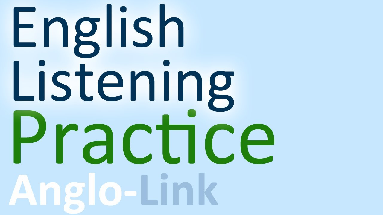 English Listening Practice - YouTube