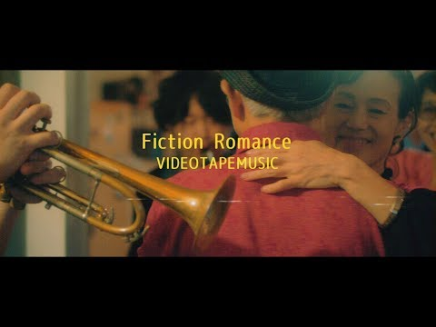 VIDEOTAPEMUSIC / Fiction Romance【OFFICIAL MUSIC VIDEO】