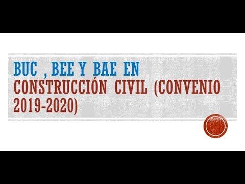 BUC , BEE Y BAE En Construcción Civil (Convenio 2019-2020)