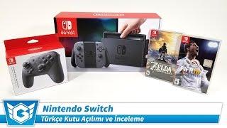 Nintendo Switch | Türkçe Kutu Açılımı ve İnceleme
