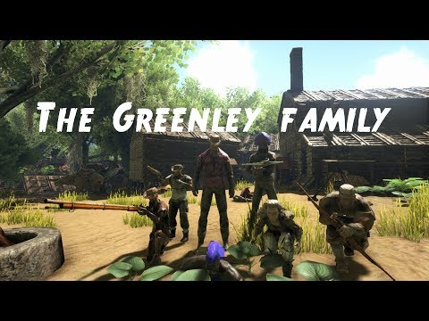"A.R.K XboxOne RP: ""The Greenley Family!"" The Movie"